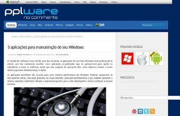 http://pplware.sapo.pt/windows/software/5-aplicacoes-para-manutencao-do-seu-windows/