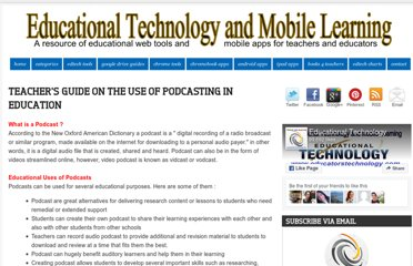 http://www.educatorstechnology.com/2012/12/teachers-guide-on-use-of-podcasting-in.html
