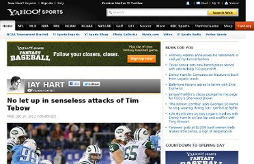 http://sports.yahoo.com/news/nfl--no-let-up-in-senseless-attacks-of-tim-tebow-000552979.html