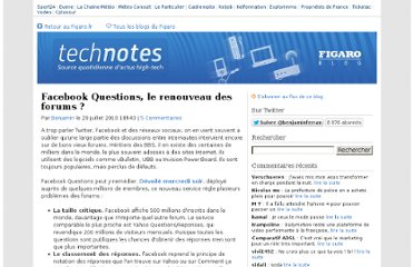 http://blog.lefigaro.fr/technotes/2010/07/facebook-question-le-renouveau-des-forums.html