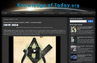 http://www.knowledgeoftoday.org/2011/11/esoteric-agenda-documentary-produced-by.html#Kymatica