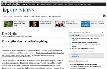 http://www.washingtonpost.com/opinions/five-myths-about-charitable-giving/2012/12/27/99cde18a-4de6-11e2-839d-d54cc6e49b63_story.html