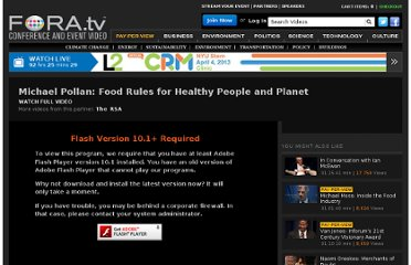 http://fora.tv/2010/06/07/Michael_Pollan_Food_Rules_for_Healthy_People_and_Planet