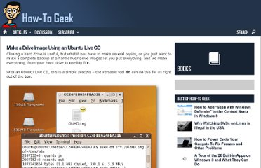 http://www.howtogeek.com/howto/19446/make-a-drive-image-using-an-ubuntu-live-cd/