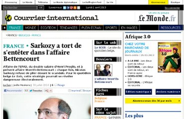 http://www.courrierinternational.com/article/2010/07/30/sarkozy-a-tort-de-s-enteter-dans-l-affaire-bettencourt