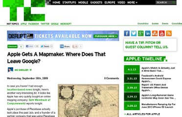 http://techcrunch.com/2009/09/30/apple-gets-a-mapmaker-where-does-that-leave-google/