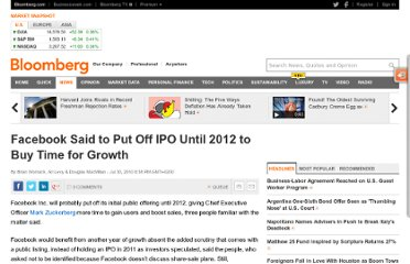 http://www.bloomberg.com/news/2010-07-30/facebook-said-to-put-off-share-sale-until-2012-to-buy-more-time-for-growth.html