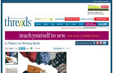 http://www.threadsmagazine.com/item/4584/a-primer-on-sewing-knits