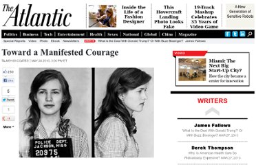 http://www.theatlantic.com/personal/archive/2010/05/toward-a-manifested-courage/57179/