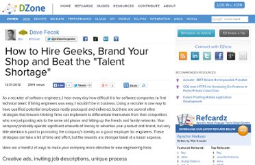 http://java.dzone.com/articles/how-hire-geeks-brand-your-shop