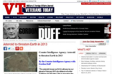 http://www.veteranstoday.com/2012/12/31/counter-intelligence-agency-asteroid-to-threaten-earth-in-2013/