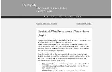 http://factoryjoe.com/blog/2007/07/10/my-default-wordpress-setup-17-must-have-plugins/