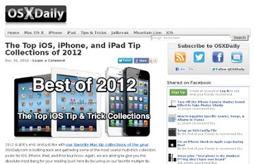 http://osxdaily.com/2012/12/31/the-top-ios-iphone-and-ipad-tip-collections-of-2012/