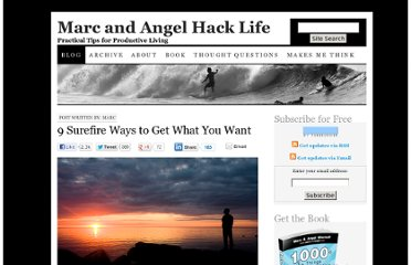 http://www.marcandangel.com/2013/01/02/9-surefire-ways-to-get-what-you-want/