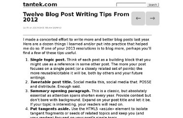 http://tantek.com/2013/001/b1/twelve-blog-post-writing-tips