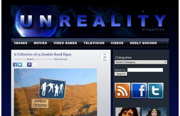 http://unrealitymag.com/index.php/2009/10/27/picture-gallery-of-zombie-road-signs/