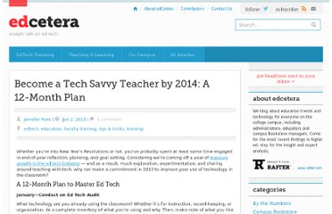 http://edcetera.rafter.com/become-a-tech-savvy-teacher-by-2014-a-12-month-plan/
