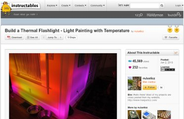 http://www.instructables.com/id/Build-a-Thermal-Flashlight-Light-Painting-with-T/