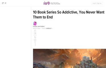 http://io9.com/5972411/10-book-series-so-addictive-you-never-want-them-to-end