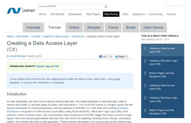 http://www.asp.net/web-forms/tutorials/data-access/introduction/creating-a-data-access-layer-cs