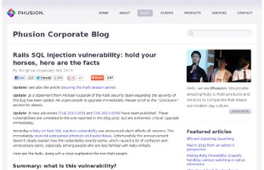 http://blog.phusion.nl/2013/01/03/rails-sql-injection-vulnerability-hold-your-horses-here-are-the-facts/#.UOWaJCd5mc0