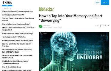 http://lifehacker.com/5972864/how-to-tap-into-your-memory-and-start-unworrying