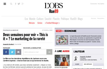 http://eco.rue89.com/2009/10/27/deux-semaines-pour-voir-this-is-it-le-marketing-de-la-rarete-123586