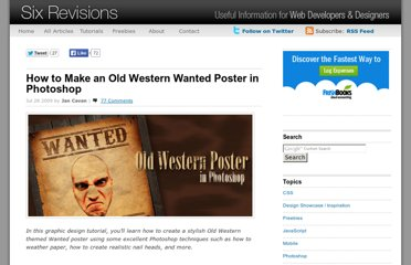 http://sixrevisions.com/tutorials/photoshop-tutorials/how-to-make-an-old-western-wanted-poster-in-photoshop/