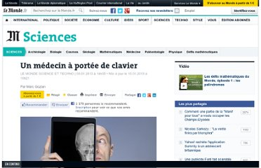 http://www.lemonde.fr/sciences/article/2013/01/03/un-medecin-a-portee-de-clavier_1812625_1650684.html