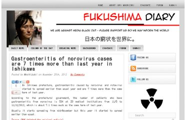 http://fukushima-diary.com/2012/11/gastroenteritis-of-norovirus-cases-are-7-times-more-than-last-year-in-ishikawa/