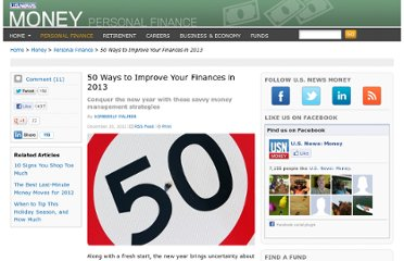 http://money.usnews.com/money/personal-finance/articles/2012/12/20/50-ways-to-improve-your-finances-in-2013