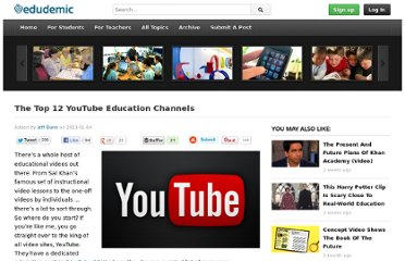 http://edudemic.com/2013/01/the-top-12-youtube-education-channels/