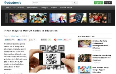 http://edudemic.com/2013/01/7-fun-ways-to-use-qr-codes-in-education/