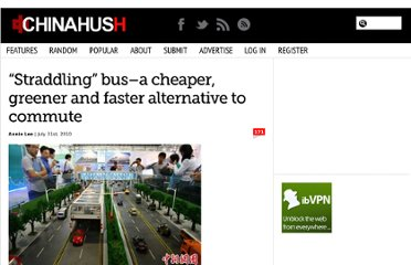http://www.chinahush.com/2010/07/31/straddling-bus-a-cheaper-greener-and-faster-alternative-to-commute/#more-6800