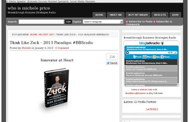 http://whoismicheleprice.com/think-like-zuck-2013-paradigm-bbsradio/