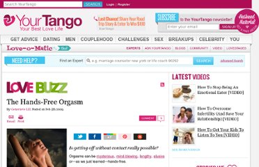 http://www.yourtango.com/200910586/the-hands-free-orgasm
