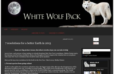 http://www.whitewolfpack.com/2013/01/7-resolutions-for-better-earth-in-2013.html