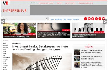 http://venturebeat.com/2013/01/06/investment-banks-gatekeepers-no-more-as-crowdfunding-changes-the-game/