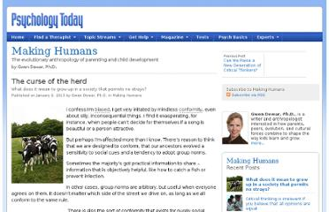 http://www.psychologytoday.com/blog/making-humans/201301/the-curse-the-herd