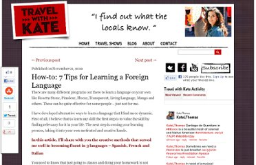 http://travelwithkate.com/2012/11/21/7-tips-for-learning-a-foreign-language/