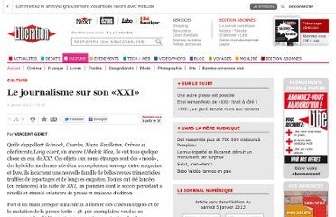 http://www.liberation.fr/culture/2013/01/04/le-journalisme-sur-son-xxi_871735