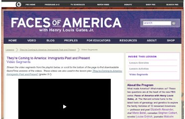 http://www.pbs.org/wnet/facesofamerica/lessons/they%E2%80%99re-coming-to-america-immigrants-past-and-present/video-segments/25/