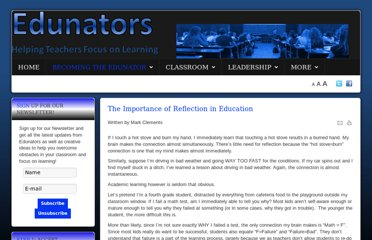 http://www.edunators.com/index.php/becoming-the-edunator/step-5-reflecting-for-learning/the-importance-of-reflection-in-education