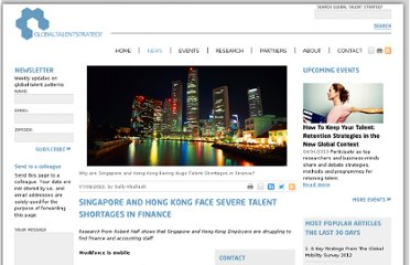 http://globaltalentstrategy.com/en/article/singapore-and-hong-kong-face-severe-talent-shortages-in-finance-319