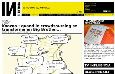 http://www.influencia.net/fr/rubrique/check-in/like,koozoo-quand-crowdsourcing-transforme-big-brother...,33,3127.html