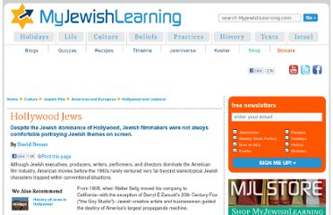 http://www.myjewishlearning.com/culture/2/Film/American_and_European/Hollywood_and_Judaism.shtml
