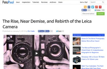 http://www.petapixel.com/2013/01/05/the-rise-near-demise-and-rebirth-of-the-leica-camera/