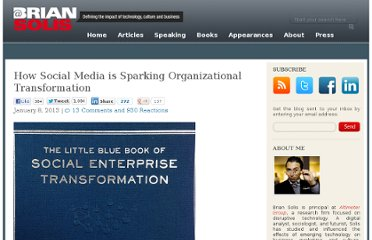 http://www.briansolis.com/2013/01/how-social-media-is-prompting-organizational-transformation/