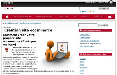 http://www.revue-hebergement-web.com/articles/Webdesign_et_programmation/Creation+site+ecommerce/
