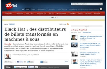 http://www.zdnet.fr/actualites/black-hat-des-distributeurs-de-billets-transformes-en-machines-a-sous-39753516.htm?xtor=1